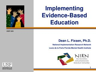 Implementing Evidence-Based Education
