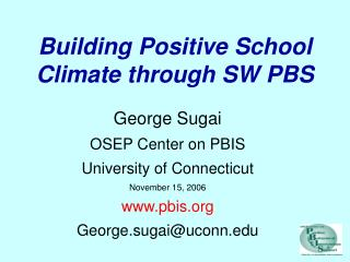 Building Positive School Climate through SW PBS