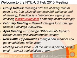 Welcome to the NYExUG Feb 2010 Meeting