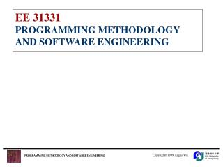 EE 31331 PROGRAMMING METHODOLOGY AND SOFTWARE ENGINEERING