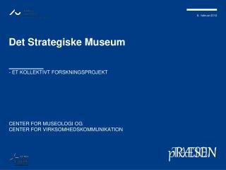 Det Strategiske  Museum