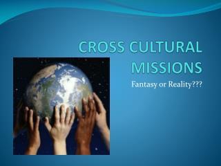 CROSS CULTURAL MISSIONS