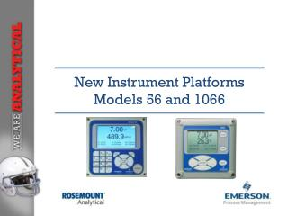 New Instrument Platforms  Models 56 and 1066