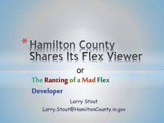 Hamilton County Shares Its Flex  Viewer