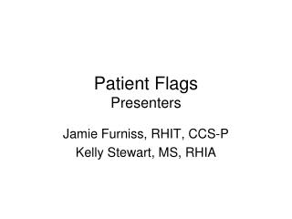 Patient Flags Presenters