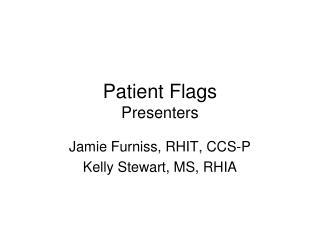 Patient Flags Presenters
