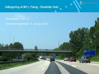 Udbygning af M11, Fløng - Roskilde Vest
