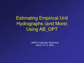 Estimating Empirical Unit Hydrographs (and More) Using AB_OPT