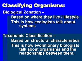 Classifying Organisms: