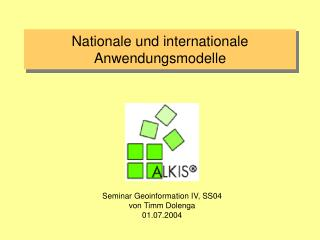 Nationale und internationale Anwendungsmodelle