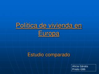 Política de vivienda en Europa Estudio comparado