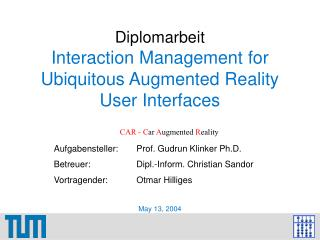 Diplomarbeit  Interaction Management for Ubiquitous Augmented Reality User Interfaces