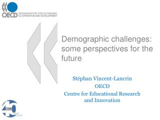 Demographic challenges: some perspectives for the future