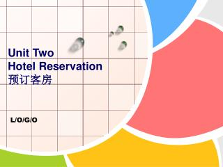 Unit Two    Hotel Reservation    预订客房