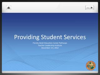 Providing Student Services