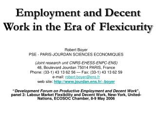 Employment and Decent Work in the Era of Flexicurity