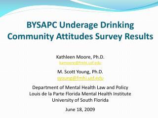 BYSAPC Underage Drinking Community Attitudes Survey Results