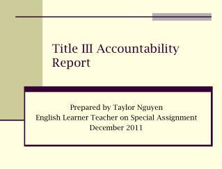 Title III Accountability Report