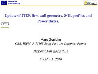 Update of ITER first wall geometry, SOL profiles and Power fluxes,