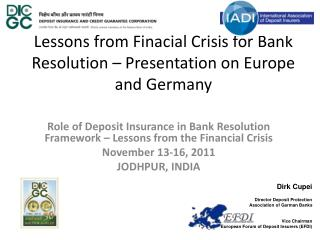 Lessons from Finacial Crisis for Bank Resolution – Presentation on Europe and Germany