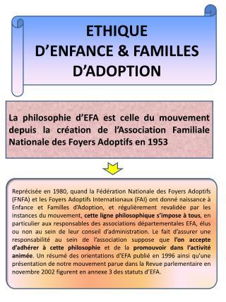 ETHIQUE  D'ENFANCE & FAMILLES D'ADOPTION