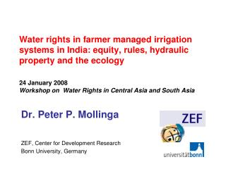Dr. Peter P. Mollinga ZEF, Center for Development Research Bonn University, Germany