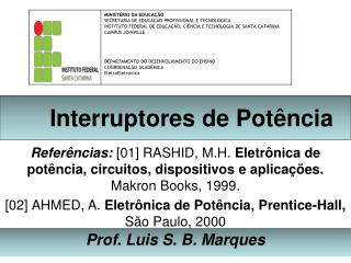 Interruptores de Pot�ncia