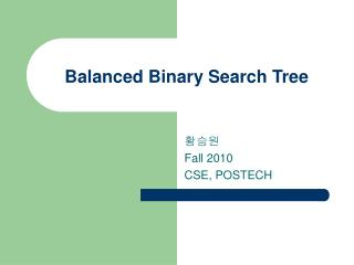Balanced Binary Search Tree