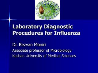 Laboratory Diagnostic Procedures for Influenza