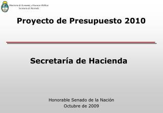 Honorable Senado de la Nación Octubre de 2009