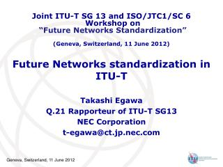 Future Networks standardization in ITU-T