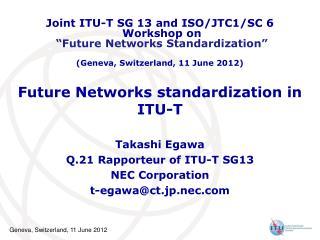 Future Networks standardization in ITU-T