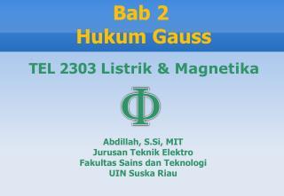 Abdillah, S.Si, MIT Jurusan Teknik Elektro  Fakultas Sains dan Teknologi UIN Suska Riau