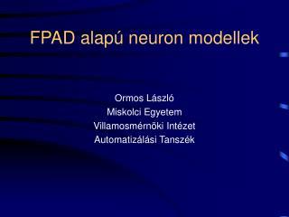 FPAD alapú neuron modellek