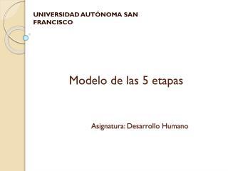 Modelo de las 5 etapas