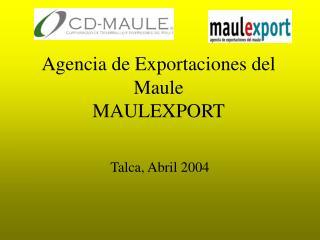 Agencia de Exportaciones del Maule MAULEXPORT