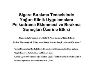 Zeynep Ayfer Aytemur¹, Bülent Pişmişoğlu², Oğuz Kılınç³,