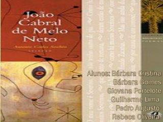 Alunos:  Bárbara Cristina Bárbara Gomes Giovana  Portelote Guilherme Lima  Pedro Augusto