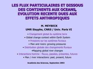 Changement global du système terre   Global change context within Earth System