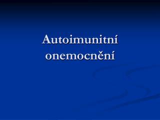 Autoimunitn  onemocnen