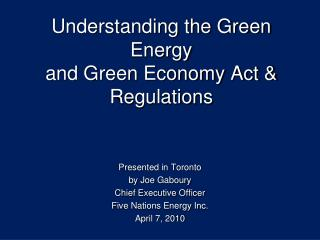 Understanding the Green Energy and Green Economy Act & Regulations