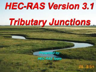 HEC-RAS Version 3.1 Tributary Junctions