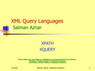 XML Query Languages Salman Azhar