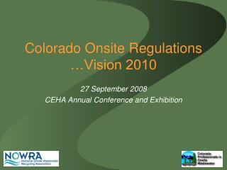 Colorado Onsite Regulations �Vision 2010