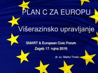 PLAN C ZA EUROPU Višerazinsko upravljanje