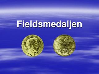 Fieldsmedaljen