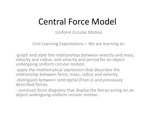 Central Force Model