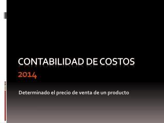 CONTABILIDAD DE COSTOS 2014