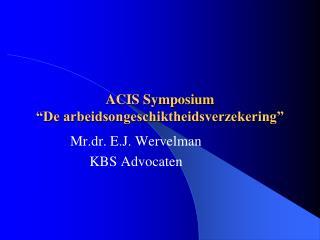 """ACIS Symposium """"De arbeidsongeschiktheidsverzekering"""""""