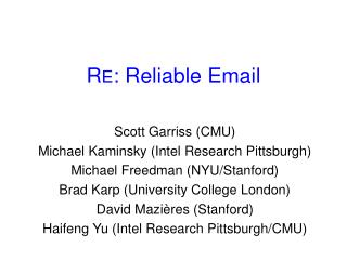 R E : Reliable Email